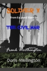 Soldier X: From Escaped Slave to the Civil War: Ballad for Frank Worthington Cover Image