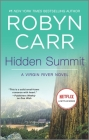 Hidden Summit (Virgin River Novel #15) Cover Image
