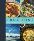 True Thai: Real Flavors for Every Table Cover Image