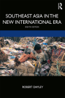 Southeast Asia in the New International Era Cover Image