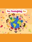 Yes, Thanksgiving, Yes: Learning to give thanks Cover Image