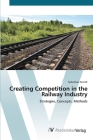 Creating Competition in the Railway Industry Cover Image