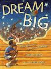 Dream Big: Michael Jordan and the Pursuit of Excellence Cover Image