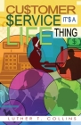 Customer Service It's A Life Thing Cover Image