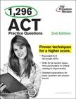 1,296 ACT Practice Questions, 2nd Edition Cover Image
