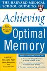 The Harvard Medical School Guide to Achieving Optimal Memory (Harvard Medical School Guides) Cover Image