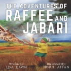 The Adventures of Raffee and Jabari Cover Image