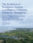 The Evolution of Settlement Systems in the Region of Vohémar, Northeast Madagascar (Memoirs #63) Cover Image