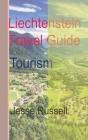 Liechtenstein Travel Guide: Tourism Cover Image