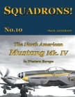The North American Mustang Mk. IV in Western Europe Cover Image