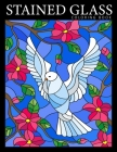 Stained Glass Coloring Book: Beautiful Birds Designs Coloring Pages for Adults - Stress Relief and Relaxation Cover Image