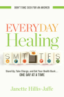 Everyday Healing: Stand Up, Take Charge, and Get Your Health Back...One Day at a Time Cover Image