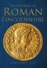 Treasures of Roman Lincolnshire Cover Image