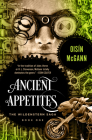 Ancient Appetites (Wildenstern Saga #1) Cover Image
