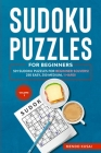 Sudoku Puzzles for Beginners: 501 Sudoku Puzzles for Beginner Solvers! 250 Easy, 250 Medium, 1 Hard! Volume 3 Cover Image