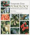 Temperate-Zone Pomology: Physiology and Culture, Third Edition Cover Image