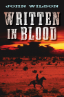 Written in Blood (Desert Legend Trilogy #1) Cover Image