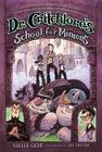 Dr. Critchlore's School for Minions: Book One Cover Image