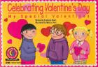 Celebrating Valentine's Day: My Special Valentines (Learn to Read-Read to Learn: Holiday) Cover Image