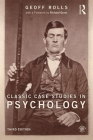 Classic Case Studies in Psychology: Third edition Cover Image