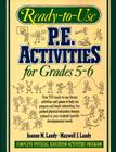 Ready-To-Use Pe Activities Grades 5-6 Book 3 Cover Image