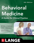 Behavioral Medicine a Guide for Clinical Practice 4/E (Lnage) Cover Image