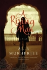 A Rising Man: A Novel (Wyndham & Banerjee Series #1) Cover Image