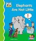 Elephants Are Not Little (First Words) Cover Image