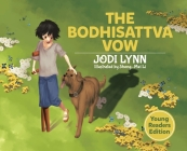 The Bodhisattva Vow: Young Readers Edition Cover Image