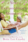 A Year of Extraordinary Moments Cover Image