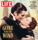 LIFE Gone with the Wind: The Great American Movie 75 Years Later Cover Image