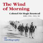 The Wind of Morning: An Autobiography Cover Image