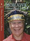 Mohawk History and Culture (Native American Library) Cover Image