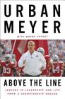 Above the Line: Lessons in Leadership and Life from a Championship Season Cover Image