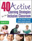 40 Active Learning Strategies for the Inclusive Classroom, Grades K-5 Cover Image