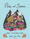 Flora and Fauna: A coloring book for adults Cover Image