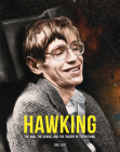 Hawking: The Man, the Genius, and the Theory of Everything (Great Thinkers) Cover Image