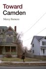 Toward Camden Cover Image