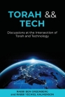 Torah && Tech: Discussions at the Intersection of Torah and Technology Cover Image