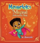 Maverick's Magical Affirmations Cover Image