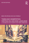 Thesis and Dissertation Writing in a Second Language: A Handbook for Students and their Supervisors Cover Image