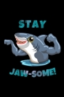 Stay Jaw-Some: Shark Notebook A5 (6