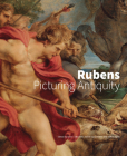 Rubens: Picturing Antiquity Cover Image