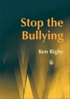 Stop the Bullying: A Handbook for Schools Cover Image