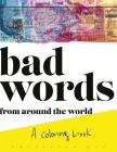 BAD WORDS from around the world: A Coloring Book Cover Image