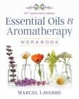 Essential Oils and Aromatherapy Workbook Cover Image