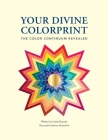 Your Divine Colorprint- The Color Continuum Revealed Cover Image