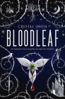 Bloodleaf (The Bloodleaf Trilogy) (Signed Edition) Cover Image