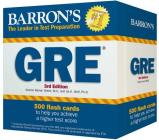 Barron's GRE Flash Cards: 500 Flash Cards to Help You Achieve a Higher Score Cover Image