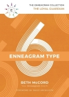 The Enneagram Type 6: The Loyal Guardian Cover Image